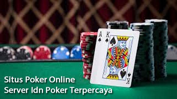 Situs-Poker-Online-Server-Idn-Poker-Terpercaya